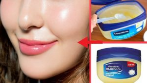 How To Get Clear,Glowing Skin And Look More Younger By Using Vaseline (7 Vaseline Beauty Hacks)